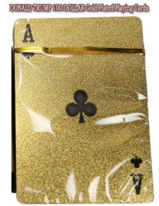 DONALD TRUMP 100 DOLLAR Gold Plated Playing Cards